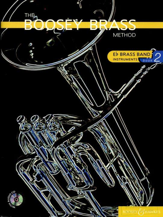 The Boosey Brass Method Volume 2 - Brass Band Instruments (E flat / Es)