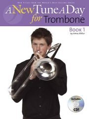 A New Tune A Day: Trombone - Book 1