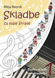 Mitja Repnik : Skladbe za male skratke (harmonika)