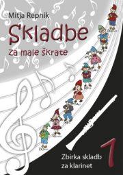 Mitja Repnik : Skladbe za male skratke (klarinet)