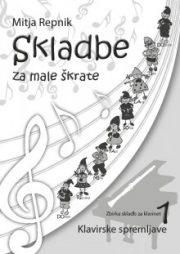 Mitja Repnik : Skladbe za male skratke (klavirska spremljava - klarinet)